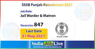sssb-punjab-recruitment-2021-apply-847-posts-jail-warder-and-matron-job-vacancies-online-indiajoblive.com