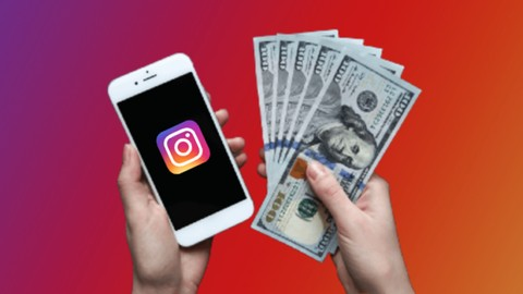 The Complete Instagram Money Making Course 2020 | 100% off Udemy Course Coupon