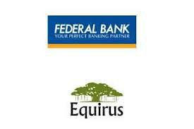 Spotlight : Federal Bank to Acquire A 26% Stake In Equirus Capital