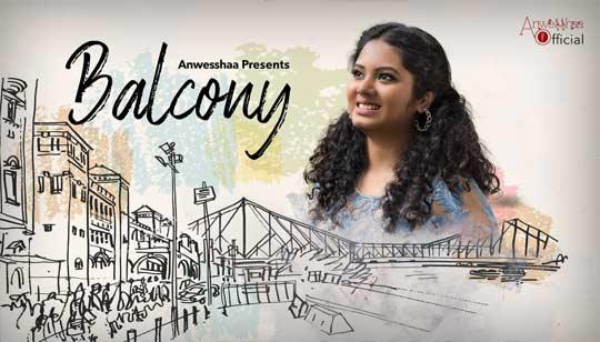 Balcony Song Lyrics by Anwesshaa