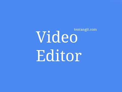 Aplikasi Editor Video Free Terbaik