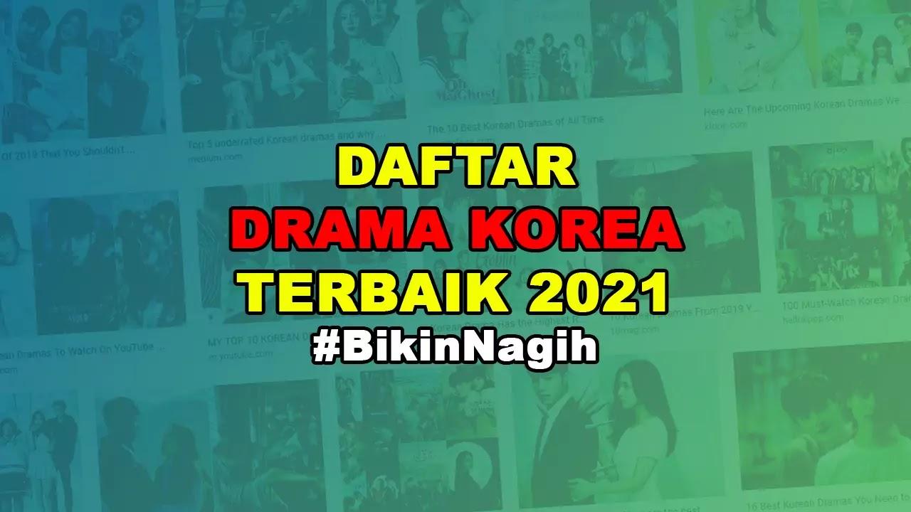 Drama Korea Terbaik 2021