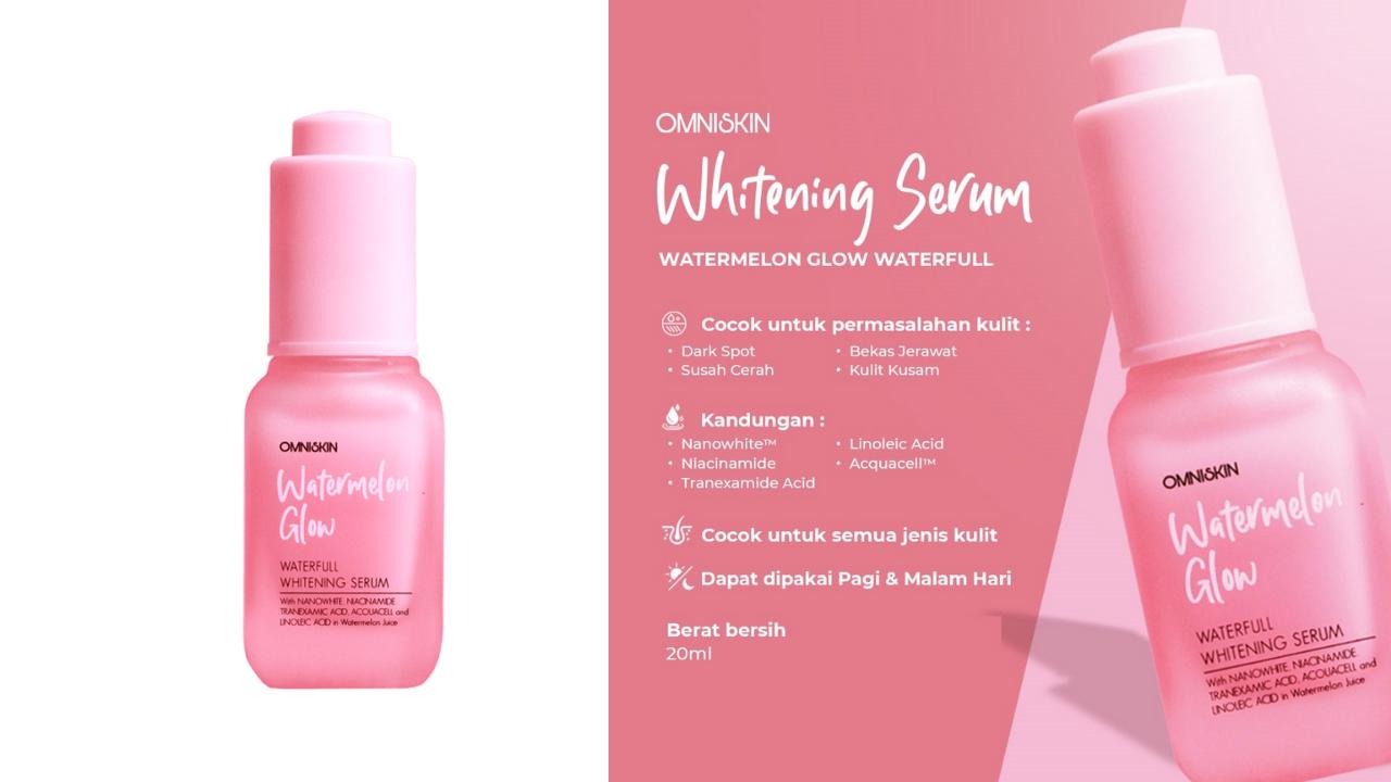 Omniskin Whitening Serum Watermelon Glow Waterfull