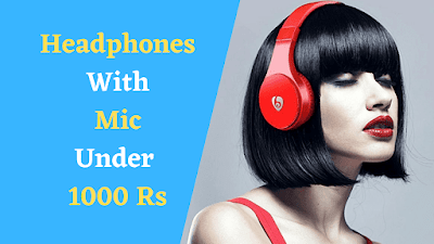 Best Headphones With Mic Under 1000