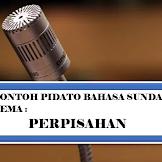 Pidato Bahasa Sunda Dengan Tema Perpisahan