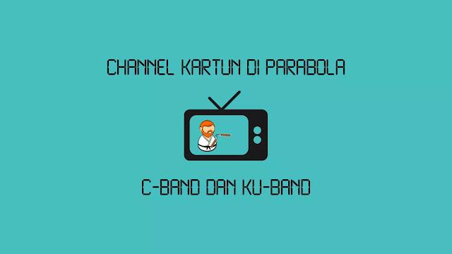 Channel Kartun di Parabola melalui Satelit