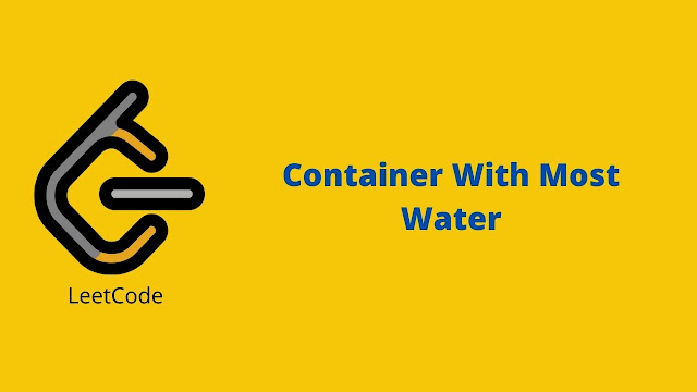 Leetcode container with most water problem solution