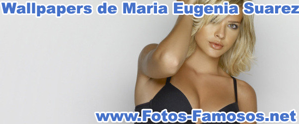 Wallpapers de Maria Eugenia Suarez