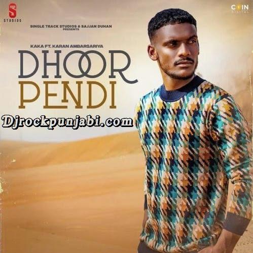 Dhoor Pendi Kaka Video