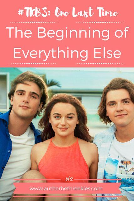 The Beginning of Everything Else and What Comes After The Kissing Booth