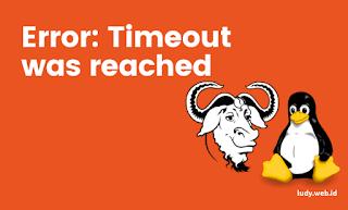 Cara Mengatasi Repository Error: Timeout was reached