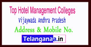 Top Hotel Management Colleges in Vijaywada Andhra Pradesh