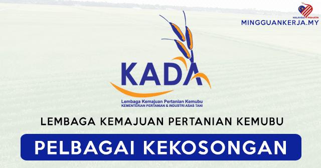 Minima PMR/PT3 Layak Memohon Jawatan Kosong Terkini Lembaga Kemajuan Pertanian Kemubu (KADA) ~ Mohon Sebelum 21 September 2020