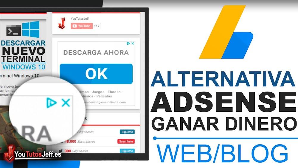 Monetizar mi Blog/WEB, La Mejor Alternativa Adsense