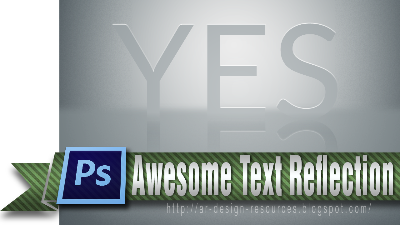 How to make a really awesome Text Reflection in Photoshop cs6