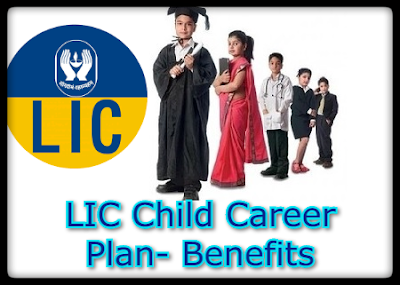 LIC Child Career Plan