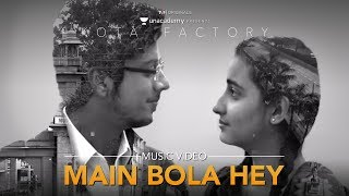 Main Bola Hey Lyrics - Kota Factory | Karthik Rao