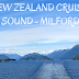 Norwegian Jewel New Zealand Cruise  Dusky Sound  Doubtful Sound  Milford Sound