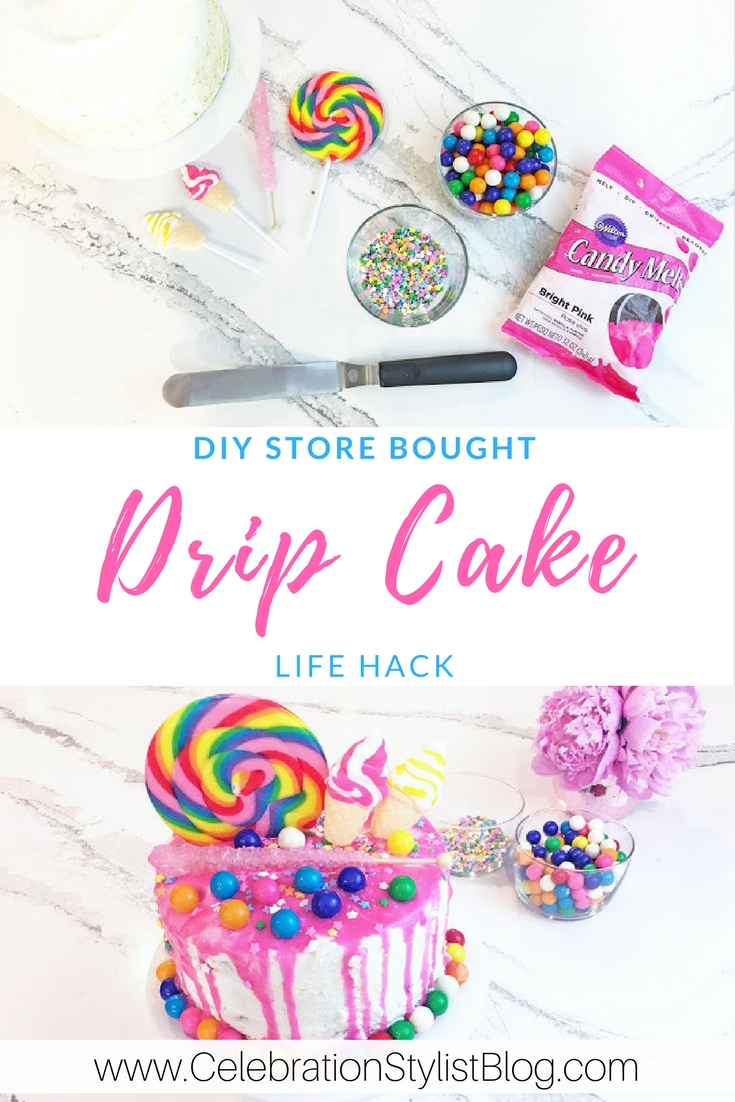 DIY Drip Cake That's Store Bought  by popular Florida party blogger The Celebration Stylist