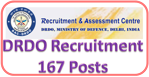 DRDO Recruitment Notification for 167 Various Posts, Apply Online @rac.gov.in