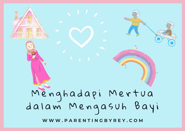 Menghadapi Mertua/Orang Tua dalam Mengasuh Bayi A La Rey