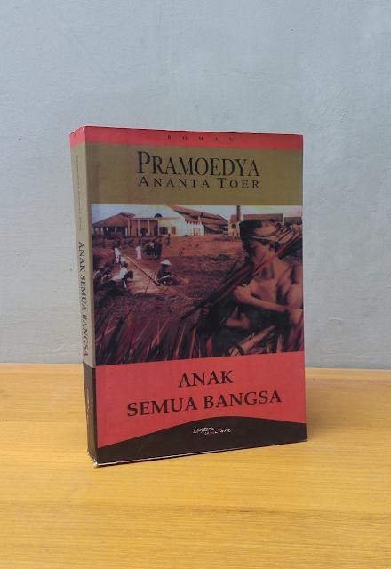 ANAK SEMUA BANGSA, Pramoedya Ananta Toer