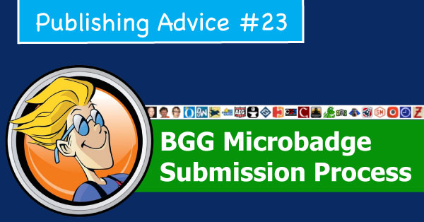 http://www.rakuontheboard.com/2017/02/BoardGameGeek-Microbadge-Submission-Process.html
