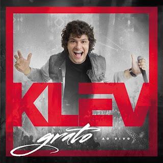 Baixar CD Grato Ao Vivo - Klev Gratis