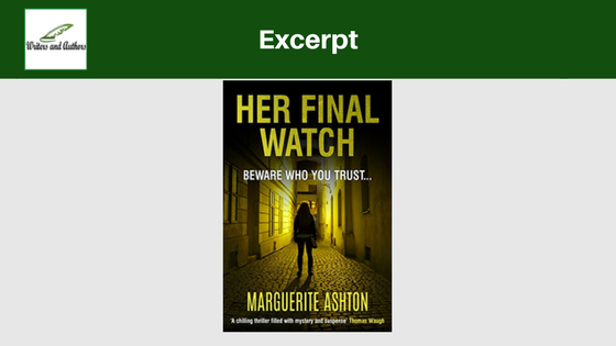 Excerpt: Her Final Watch by Marguerite Ashton