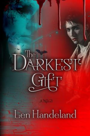 The Darkest Gift (Len Handeland)