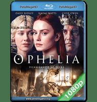 OPHELIA (2018) 1080P HD MKV ESPAÑOL LATINO