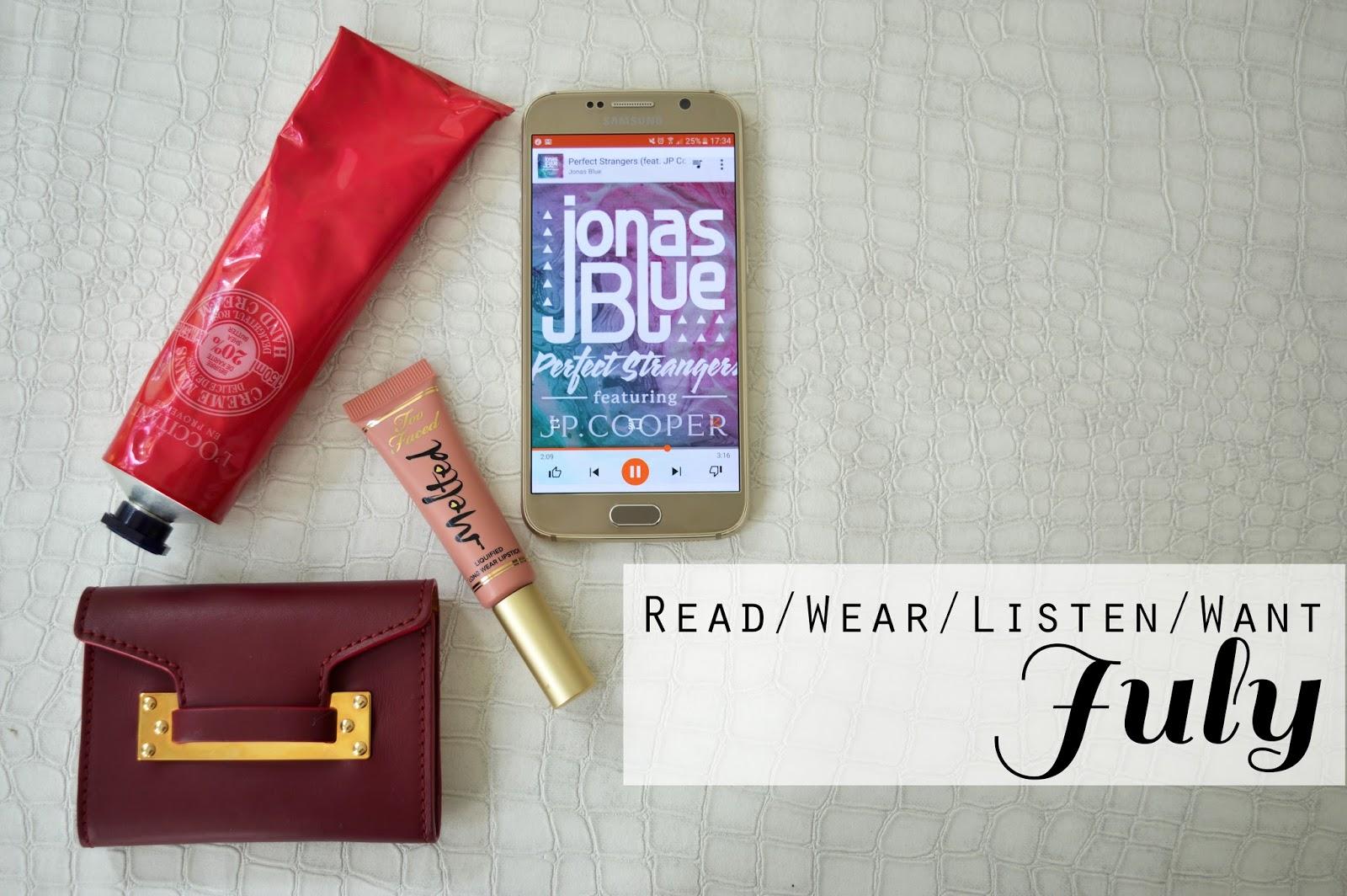 Read/Wear/Listen/Want: July