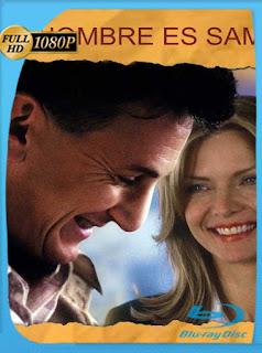 Mi Nombre Es Sam [2001]HD [1080p] Latino [GoogleDrive] SilvestreHD