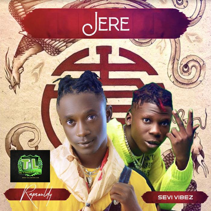 Rapsouldy-Jere-Ft-Seyi-Vibez-mp3-download-Teelamford
