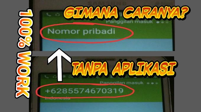 Woww,, Cara Mengubah Nomor Telepon Menjadi Nomor Pribadi!