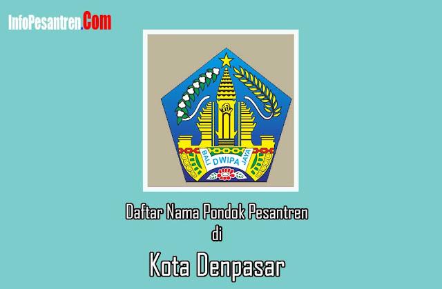 Pondok Pesantren di Kota Denpasar