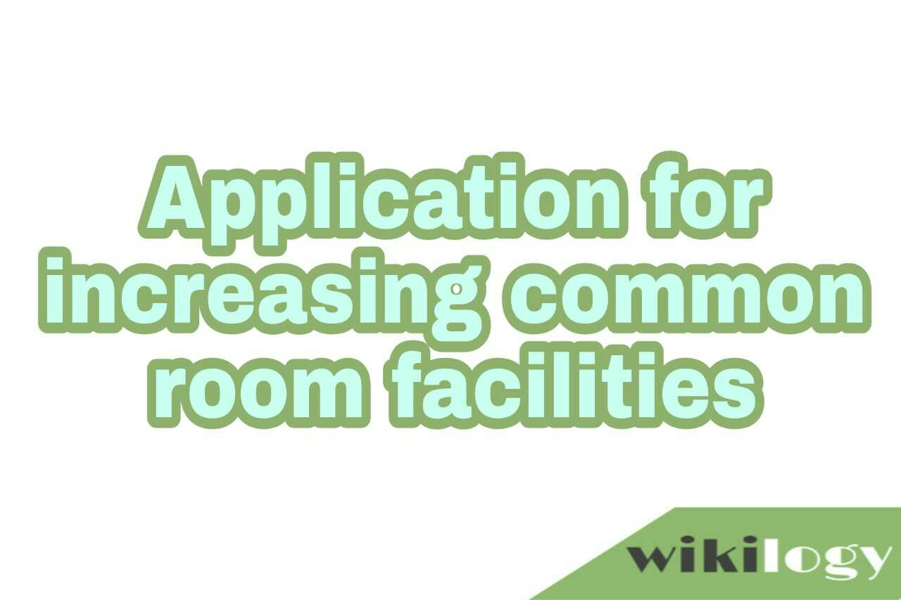 Application for increasing common room facilities