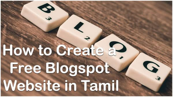 How to Create a Free Blogspot Website in Tamil