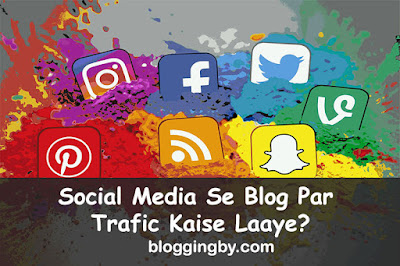 How To Increase Traffic On Blog From Social Media