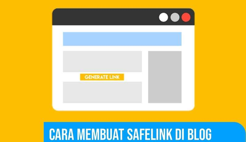 Membuat Safelink Premium di Blogger