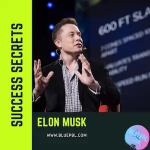 Top Success Secrets of Elon Musk business space x and tesla motors