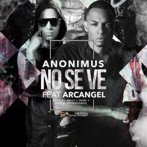 """Anonimus Anuncia Un Posible Tercer Remix De """"No Se Ve"""" Con Los De La Nueva ¡Entérate!"""