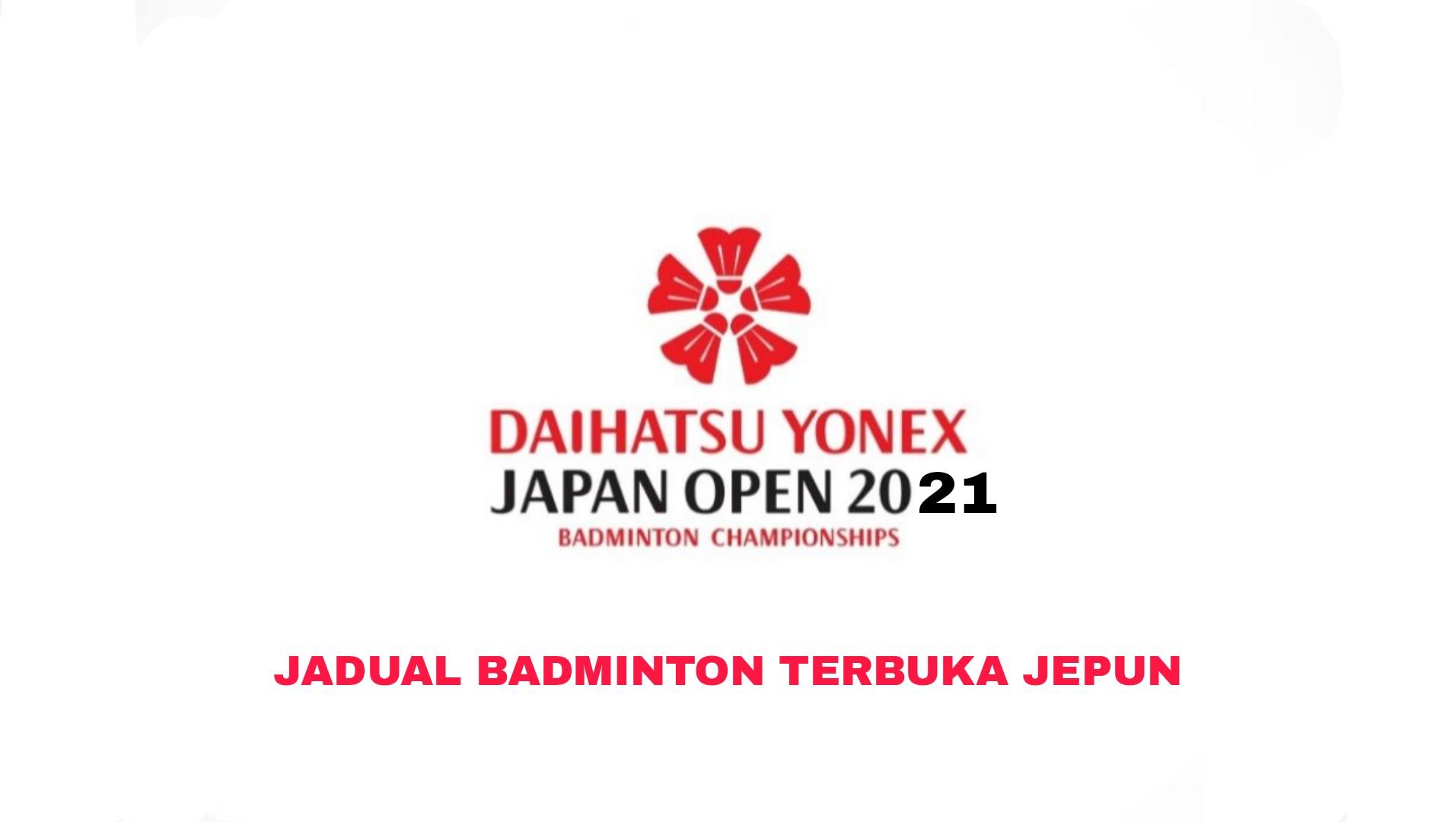 Jadual Badminton Terbuka Jepun 2021 (Keputusan)