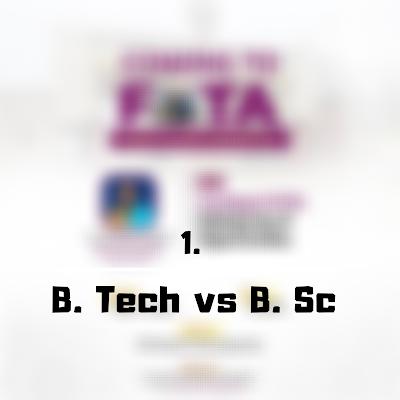 B.sc vs B.tech - FutaNewsandGist