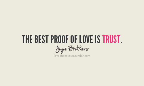 Trust Quotes And Sayings: Love Sayings And Quotes