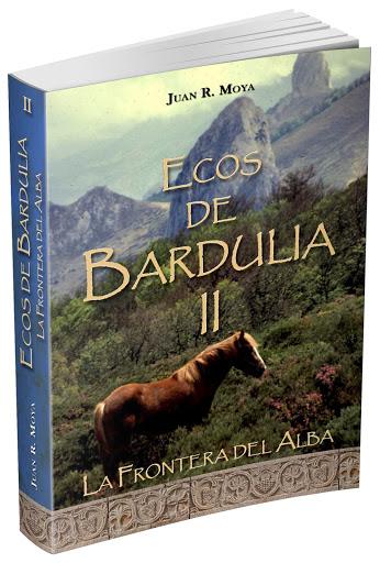 Ecos de Bardulia II - La frontera del alba