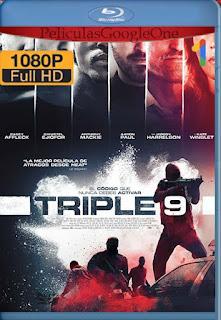 Triple 9 [2016] [1080p BRrip] [Latino-Inglés] [GoogleDrive]LaChapelHD