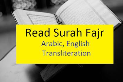Read Surah Fajr online in Arabic, English translation and transliteration