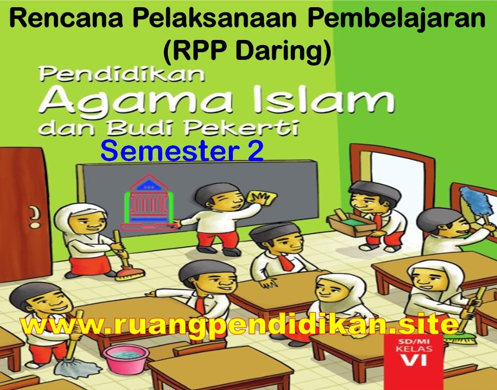 RPP Daring PAI Semester 2 Kelas 6
