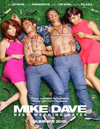 Poster Of Mike and Dave Need Wedding Dates 2016 English 700MB HDCAM x264 Free Download Watch Online Worldfree4u